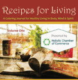 Recipes For Living Coloring Journal, A Coloring Journal For Healthy Living In Body, Mind and Spirit